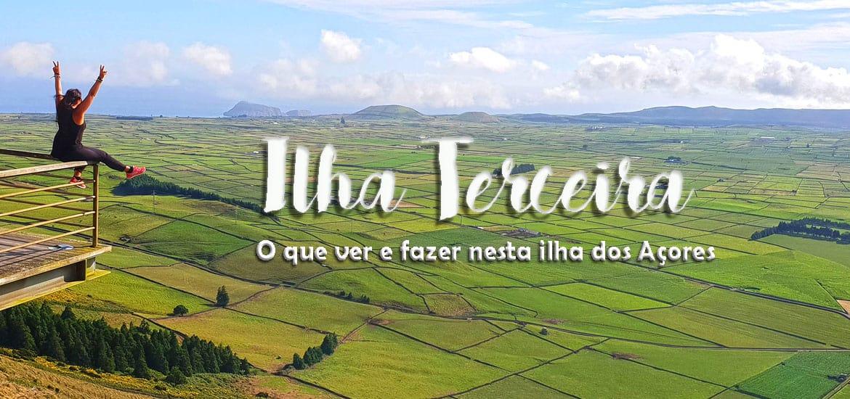 Ilha Terceira – O que ver e o fazer
